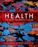 Health and Health Care Delivery in Canada - Elsevier eBook on VitalSource