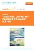 Leading and Managing in Canadian Nursing - Elsevier eBook on VitalSource (Retail Access Card)