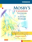 cover image - Evolve Workbook to Accompany Mosby's Canadian Textbook for the Support Worker (e-commerce version),3rd Edition