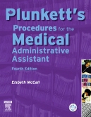 Plunkett's Procedures for the Medical Administrative Assistant - Elsevier eBook on Intel Education Study, 4th Edition