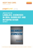 Exercises in Oral Radiology and Interpretation - Elsevier eBook on Intel Education Study (Retail Access Card), 4th Edition