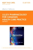 cover image - Pharmacology for Canadian Health Care Practice - Elsevier eBook on VitalSource (Retail Access Card),3rd Edition