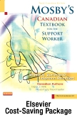 Mosby's Canadian Textbook for the Support Worker - Text + Workbook (Revised Reprint) + Mosby's Nursing Assistant Video Skills - Student Version DVD Package, 3rd Edition