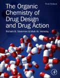 Silverman, Holladay: The Organic Chemistry of Drug Design and Drug Action