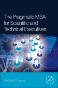 Liang: The Pragmatic MBA for Scientific and Technical Executives