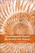Mathematical Models for Society and Biology, 2nd Edition