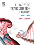 Latchman: Eukaryotic Transcription Factors