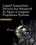 Hartwig: Liquid Acquisition Devices for Advanced In-Space Cryogenic Propulsion Systems