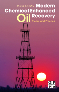 Elsevier: Modern Chemical Enhanced Oil Recovery by Sheng ...