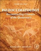 Paleoclimatology:Reconstructing Climates of the Quaternary