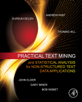 Practical Text Mining and Statistical Analysis for Non-structured Text Data Applications, 1st Edition