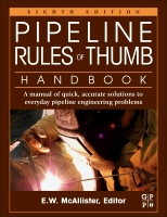 Pipeline Rules of Thumb Handbook, 8th Edition