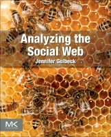 Analyzing the Social Web, 1st Edition