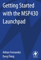 Getting Started with the MSP430 Launchpad, 1st Edition