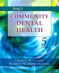 cover image - Jong's Community Dental Health,5th Edition