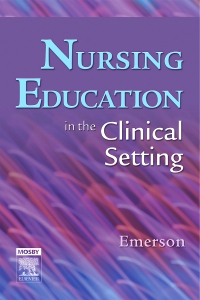 cover image - Nursing Education in the Clinical Setting
