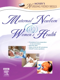 cover image - Mosby's Maternal-Newborn & Women's Health Nursing Video Skills