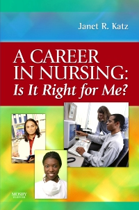 cover image - A Career in Nursing:  Is it right for me?