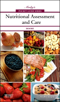 cover image - Mosby's Pocket Guide to Nutritional Assessment and Care,6th Edition