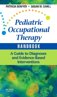 cover image - Pediatric Occupational Therapy Handbook