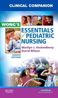 cover image - Clinical Companion for Wong's Essentials of Pediatric Nursing