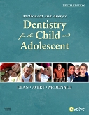 cover image - Evolve Resources for McDonald and Avery Dentistry for the Child and Adolescent,9th Edition