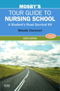 cover image - Mosby's Tour Guide to Nursing School,6th Edition