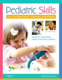 cover image - Pediatric Skills for Occupational Therapy Assistants - Elsevier eBook on VitalSource,3rd Edition