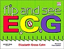 cover image - Flip and See ECGs - Revised Reprint,3rd Edition