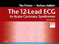 cover image - The 12-Lead ECG in Acute Coronary Syndromes - Elsevier eBook on VitalSource,3rd Edition