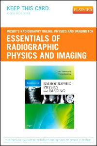 cover image - Mosby's Radiography Online: Physics and Imaging for Essentials of Radiographic Physics and Imaging