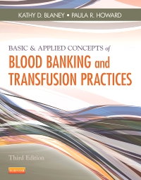 cover image - Basic & Applied Concepts of Blood Banking and Transfusion Practices - Elsevier eBook on VitalSource,3rd Edition