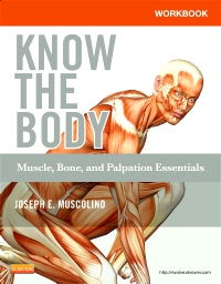 cover image - Workbook for Know the Body: Muscle, Bone, and Palpation Essentials