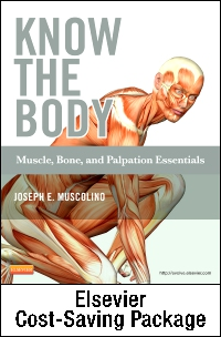 cover image - Know the Body: Muscle, Bone, and Palpation Essentials - Text and Workbook Package