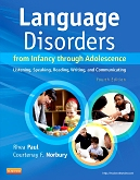 cover image - Evolve Resources for Language Disorders from Infancy through Adolescence,4th Edition