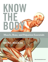 cover image - Know the Body: Muscle, Bone, and Palpation Essentials - Elsevier eBook on VitalSource