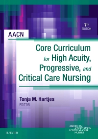 cover image - AACN Core Curriculum for High Acuity, Progressive and Critical Care Nursing - Elsevier eBook on VitalSource,7th Edition