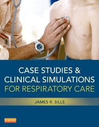 cover image - Case Studies and Clinical Simulations for Respiratory Care