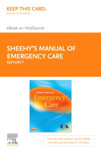cover image - Sheehy's Manual of Emergency Care - Elsevier eBook on VitalSource (Retail Access Card),7th Edition