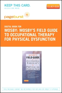 cover image - Mosby's Field Guide to Occupational Therapy for Physical Dysfunction - Elsevier eBook on VitalSource (Retail Access Card)