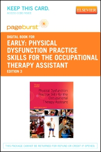 cover image - Physical Dysfunction Practice Skills for the Occupational Therapy Assistant - Elsevier eBook on VitalSource (Retail Access Card),3rd Edition