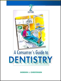 cover image - A Consumer's Guide to Dentistry - Elsevier eBook on VitalSource,2nd Edition