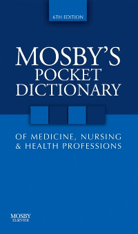 cover image - Mosby's Pocket Dictionary of Medicine, Nursing & Health Professions - Elsevier eBook on VitalSource,6th Edition