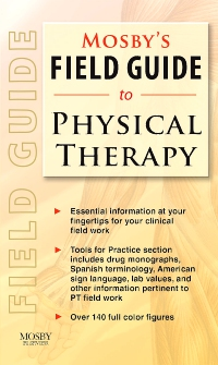 cover image - Mosby's Field Guide to Physical Therapy - Elsevier eBook on VitalSource
