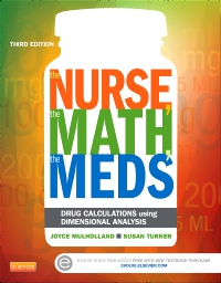 cover image - The Nurse, The Math, The Meds - Elsevier eBook on VitalSource,3rd Edition
