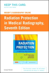 cover image - Mosby's Radiography Online Radiation Protection in Medical Radiography (Access Code),7th Edition