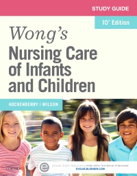 cover image - Study Guide for Wong's Nursing Care of Infants and Children - Elsevier eBook on VitalSource,10th Edition
