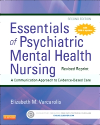 cover image - Essentials of Psychiatric Mental Health Nursing - Revised Reprint - Elsevier eBook on VitalSource,2nd Edition