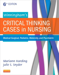 cover image - Winningham's Critical Thinking Cases in Nursing - Elsevier eBook on VitalSource,6th Edition