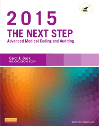 cover image - The Next Step: Advanced Medical Coding and Auditing, 2015 Edition - Elsevier eBook on VitalSource
